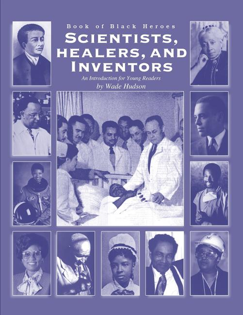 Scientists, Healers, and Inventors