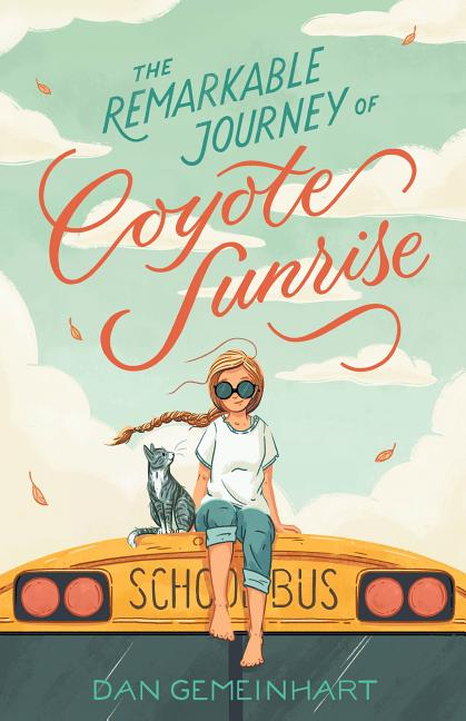 Remarkable Journey of Coyote Sunrise, The