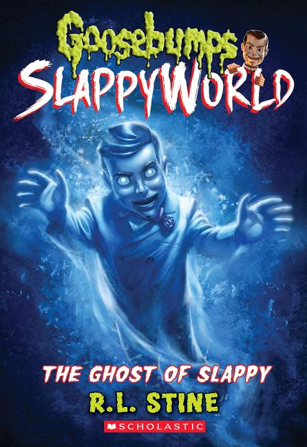 The Ghost of Slappy