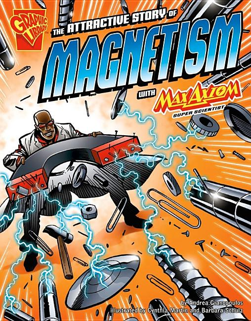 Attractive Story of Magnetism with Max Axiom, Super Scientist, The