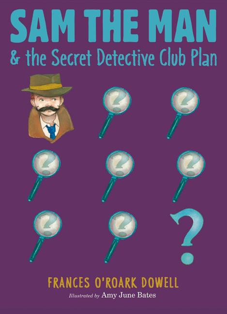 Sam the Man & the Secret Detective Club Plan