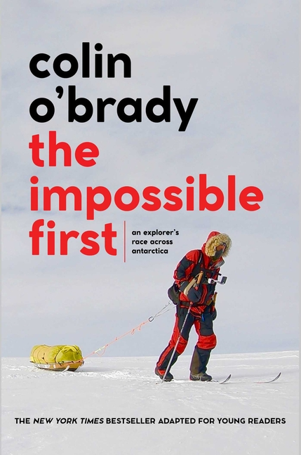 The Impossible First (Young Readers Edition)