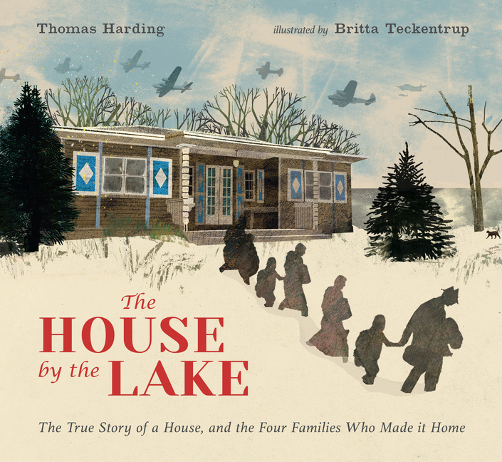 House by the Lake: The True Story of a House, Its History, and the Four Families Who Made It Home