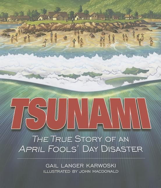 Tsunami: The True Story of an April Fools' Day Disaster