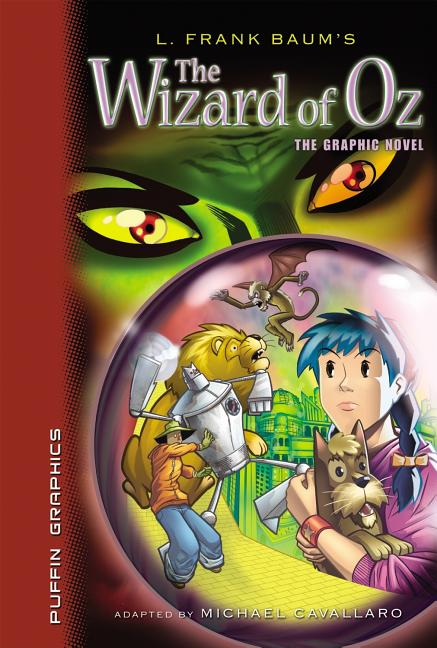 The Wizard of Oz: The Graphic Novel