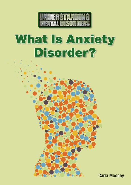 What Is Anxiety Disorder?