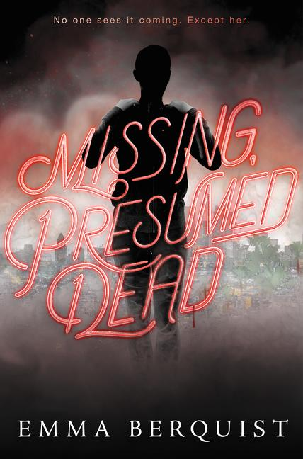 Missing, Presumed Dead