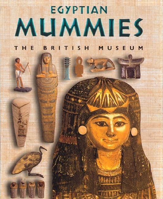Egyptian Mummies: People from the Past
