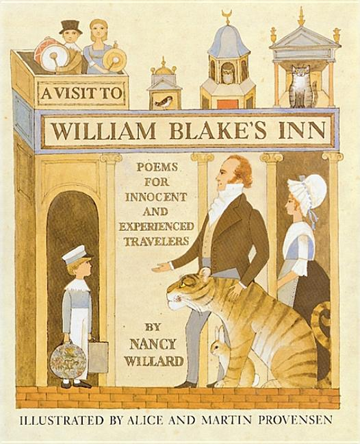 A Visit to William Blake's Inn, A: Poems for Innocent and Experienced Travelers