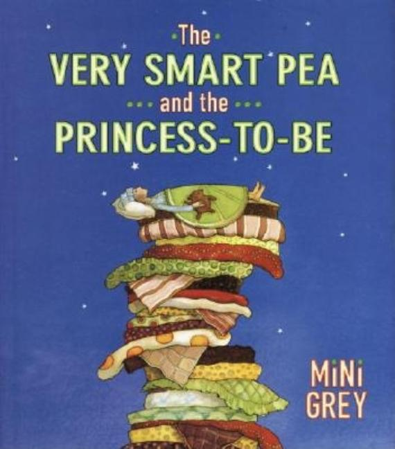 Very Smart Pea and the Princess-To-Be, The