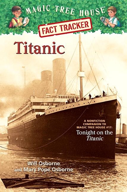 Titanic: A Nonfiction Companion to Tonight on the Titanic