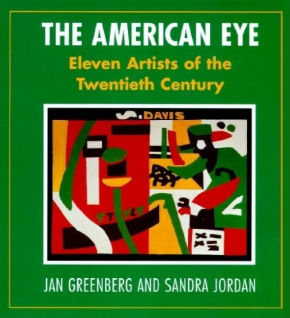 The American Eye: Eleven Artists of the Twentieth Century