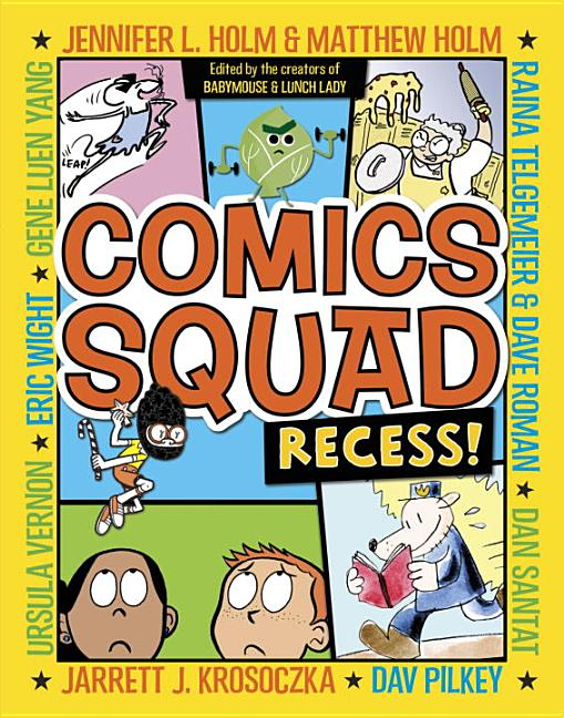Comics Squad: Recess!