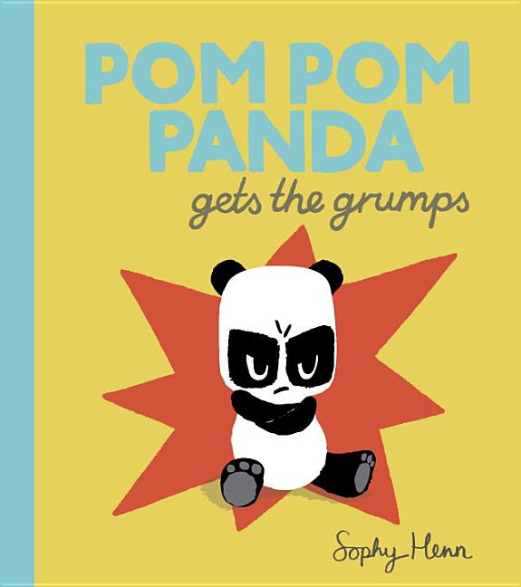 Pom Pom Panda Gets the Grumps