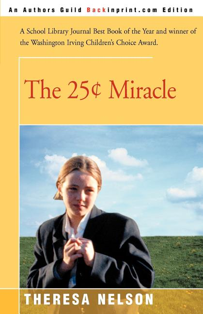 The 25 ¢ Miracle