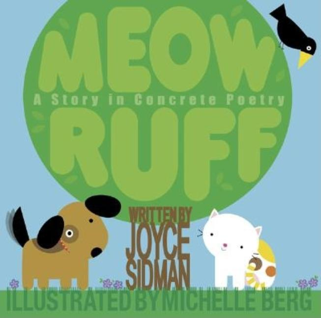 Meow Ruff: A Story in Concrete Poetry