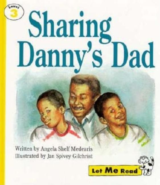 Sharing Danny's Dad