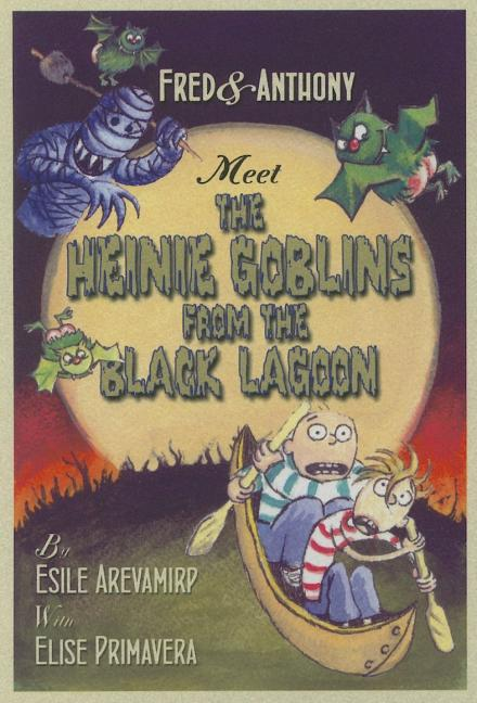 Fred & Anthony and the Heinie from the Black Lagoon