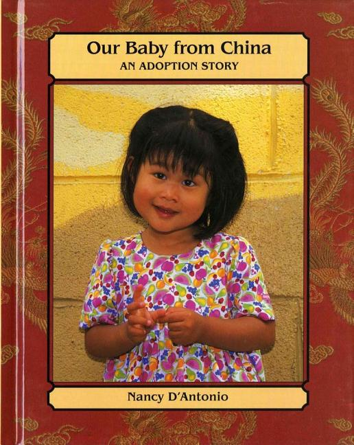 Our Baby from China: An Adoption Story