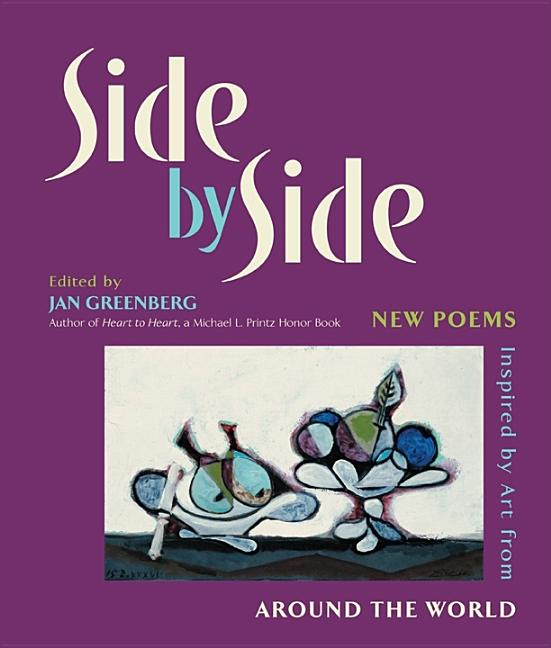 Side by Side: New Poems Inspired by Art from Around the World