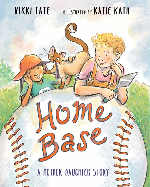 Home Base: A Mother-Daughter Story