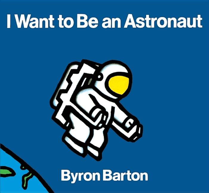 I Want to Be Astronaut