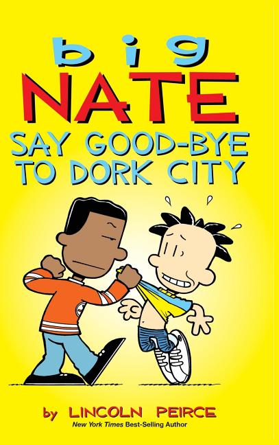 Say Good-bye to Dork City