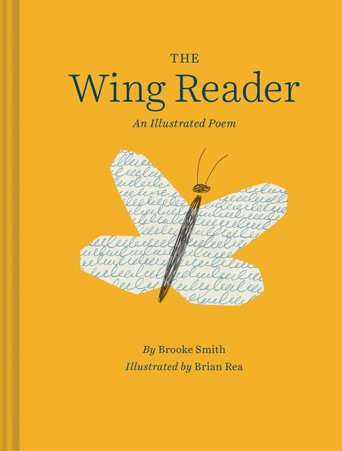The Wing Reader: An Illustrated Poem