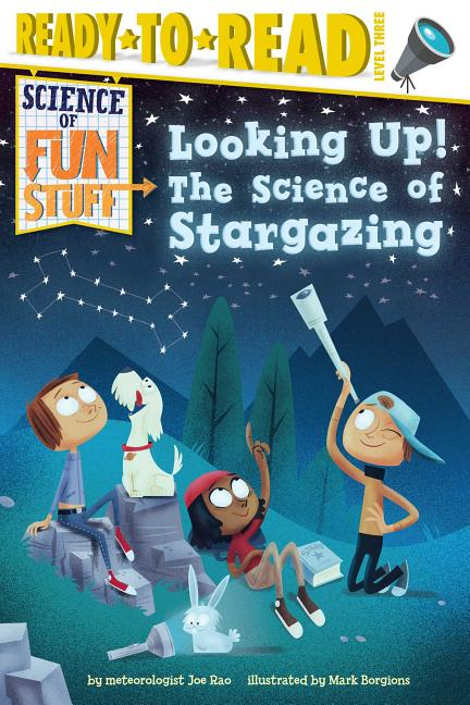 Looking Up!: The Science of Stargazing