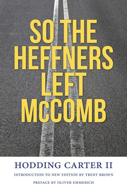 So the Heffners Left McComb