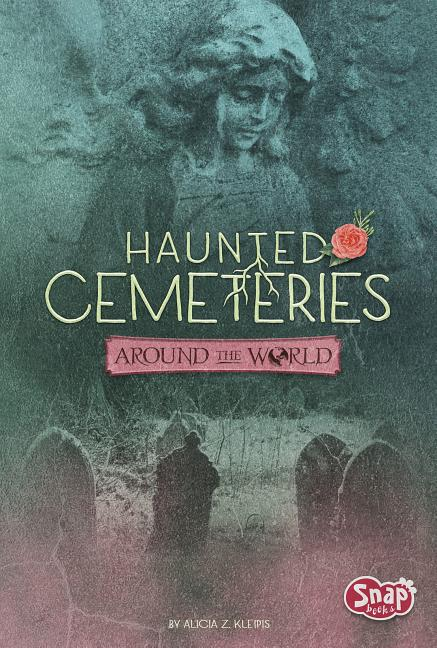 Haunted Cemeteries Around the World