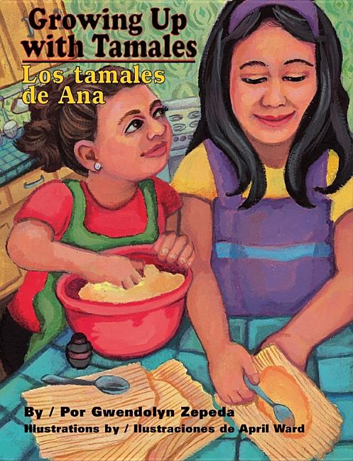 Growing Up with Tamales / Los tamales de ana