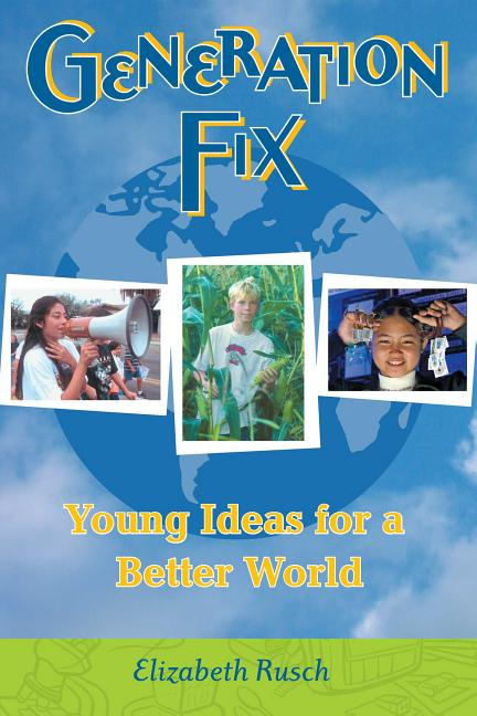 Generation Fix: Young Ideas for a Better World