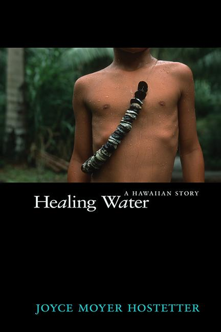 Healing Water: An Hawaiian Story