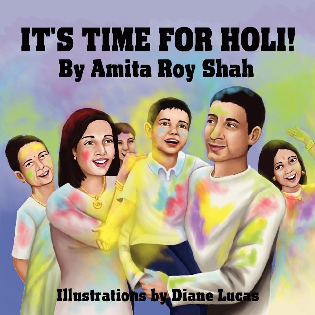 It's Time for Holi!