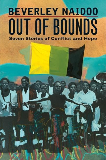 Out of Bounds: Seven Stories of Conflict and Hope