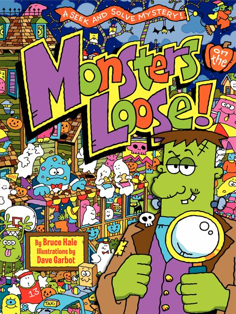 Monsters on the Loose!: A Seek and Solve Mystery
