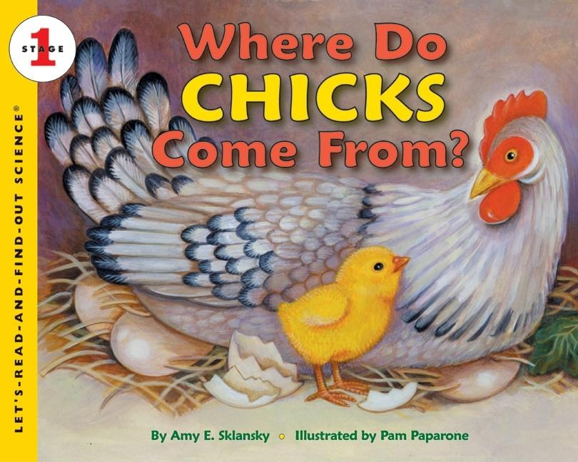 Where Do Chicks Come From?