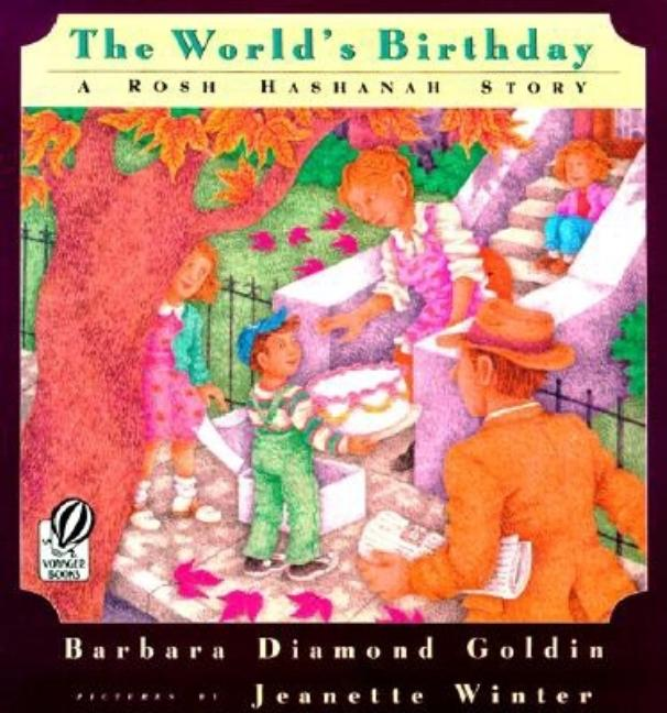 The World's Birthday: A Rosh Hashanah Story