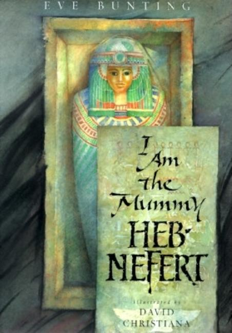 I Am the Mummy Heb-Nefert