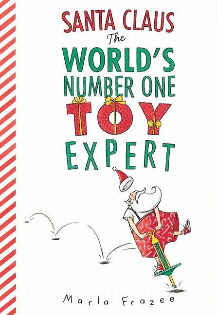 Santa Claus: The World's Number One Toy Expert