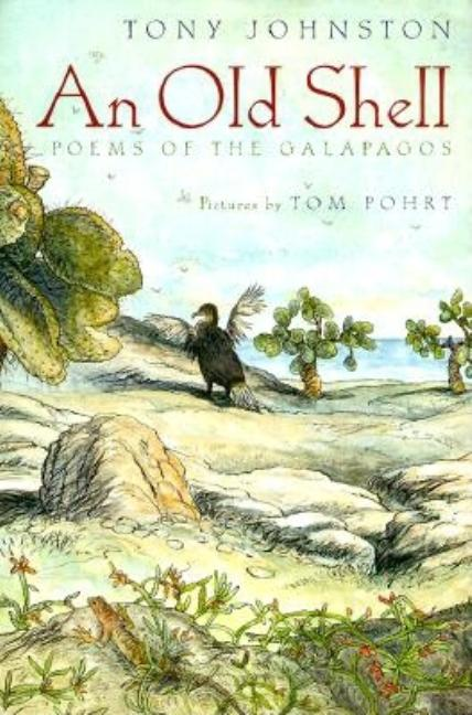An Old Shell: Poems of the Galapagos