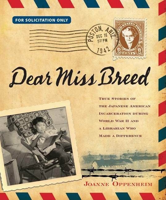 Dear Miss Breed: True Stories of the Japanese American Incarceration During World War II and…