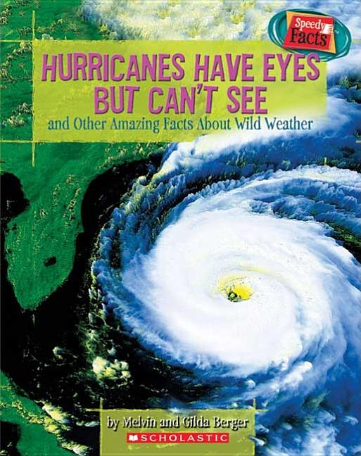 Hurricanes Have Eyes But Can't See