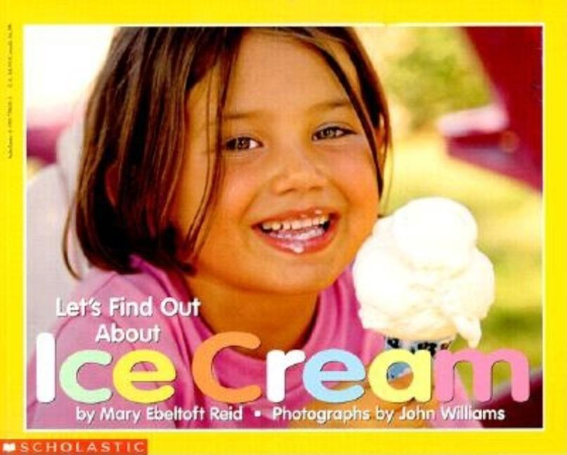 Let's Find Out about Ice Cream