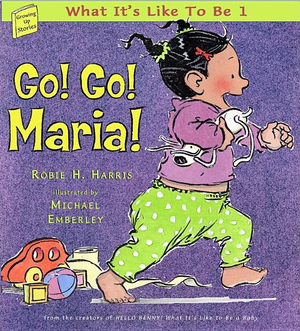 Go! Go! Maria!: What It's Like to Be 1