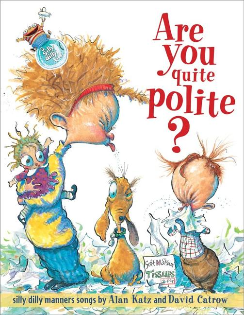 Are You Quite Polite?: Silly Dilly Manners Songs