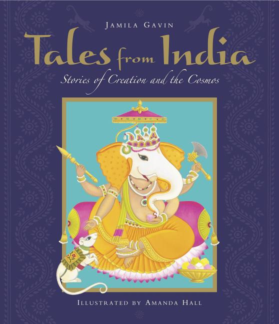 Tales from India: Stories of Creation and the Cosmos