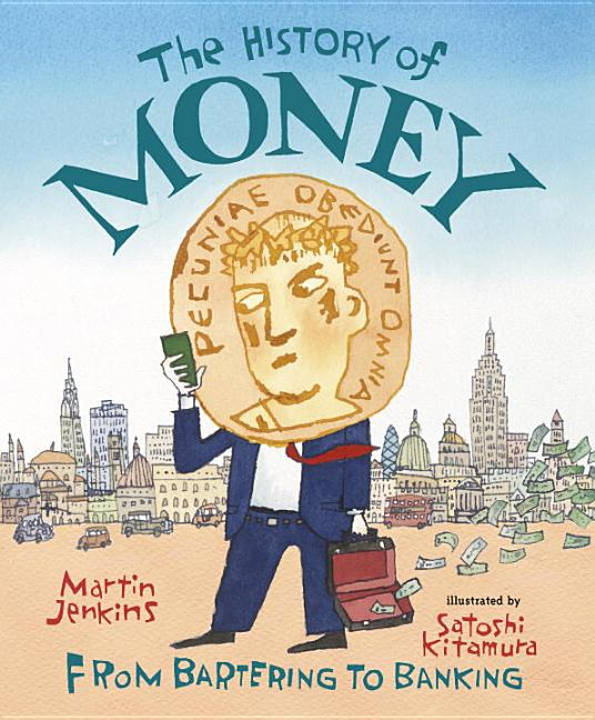 History of Money, The: From Bartering to Banking