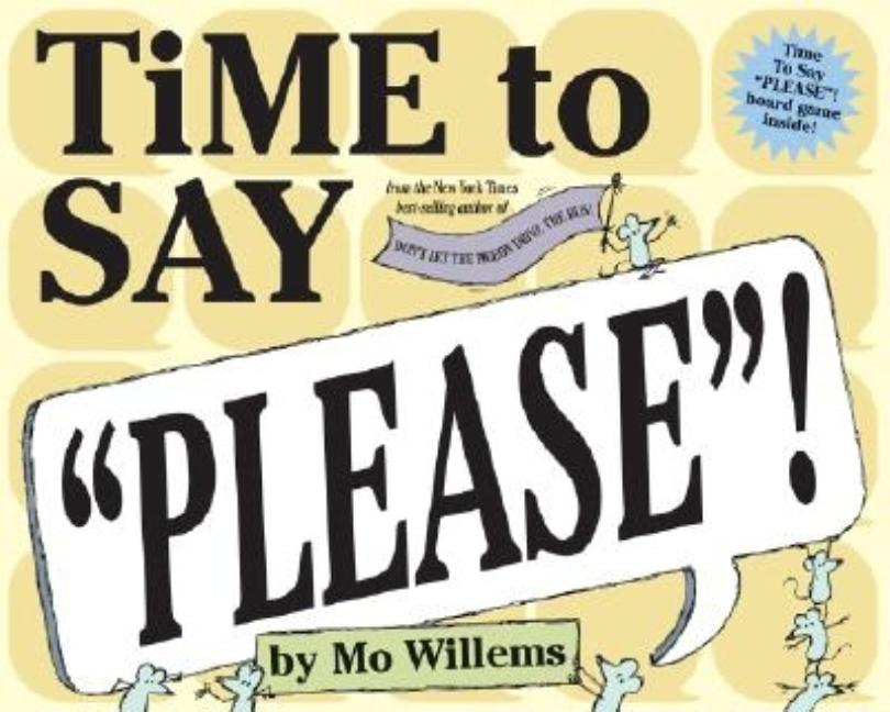 Time to Say Please!